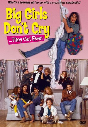 Big_Girls_Don't_Cry..._They_Get_Even_FilmPoster